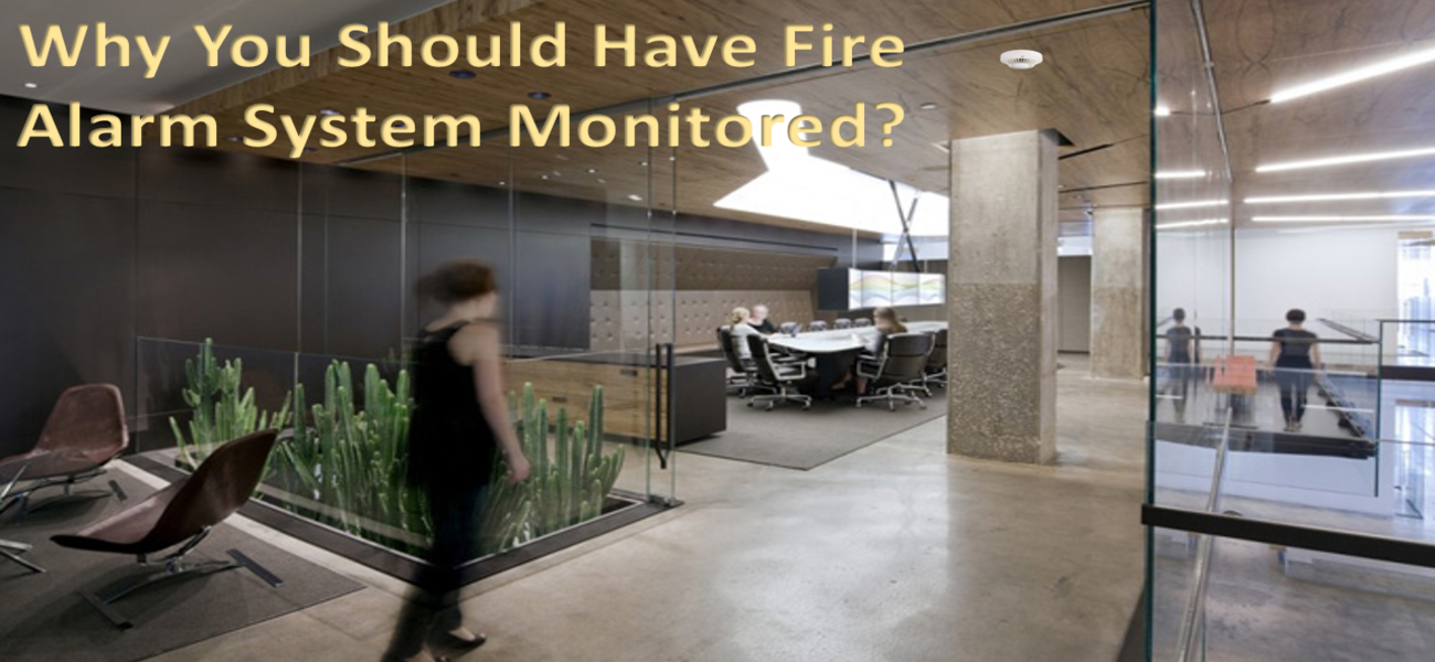 7 Reasons Why You Should Have Fire Alarm System Professionally Monitored